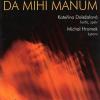 DA MIHI MANUM